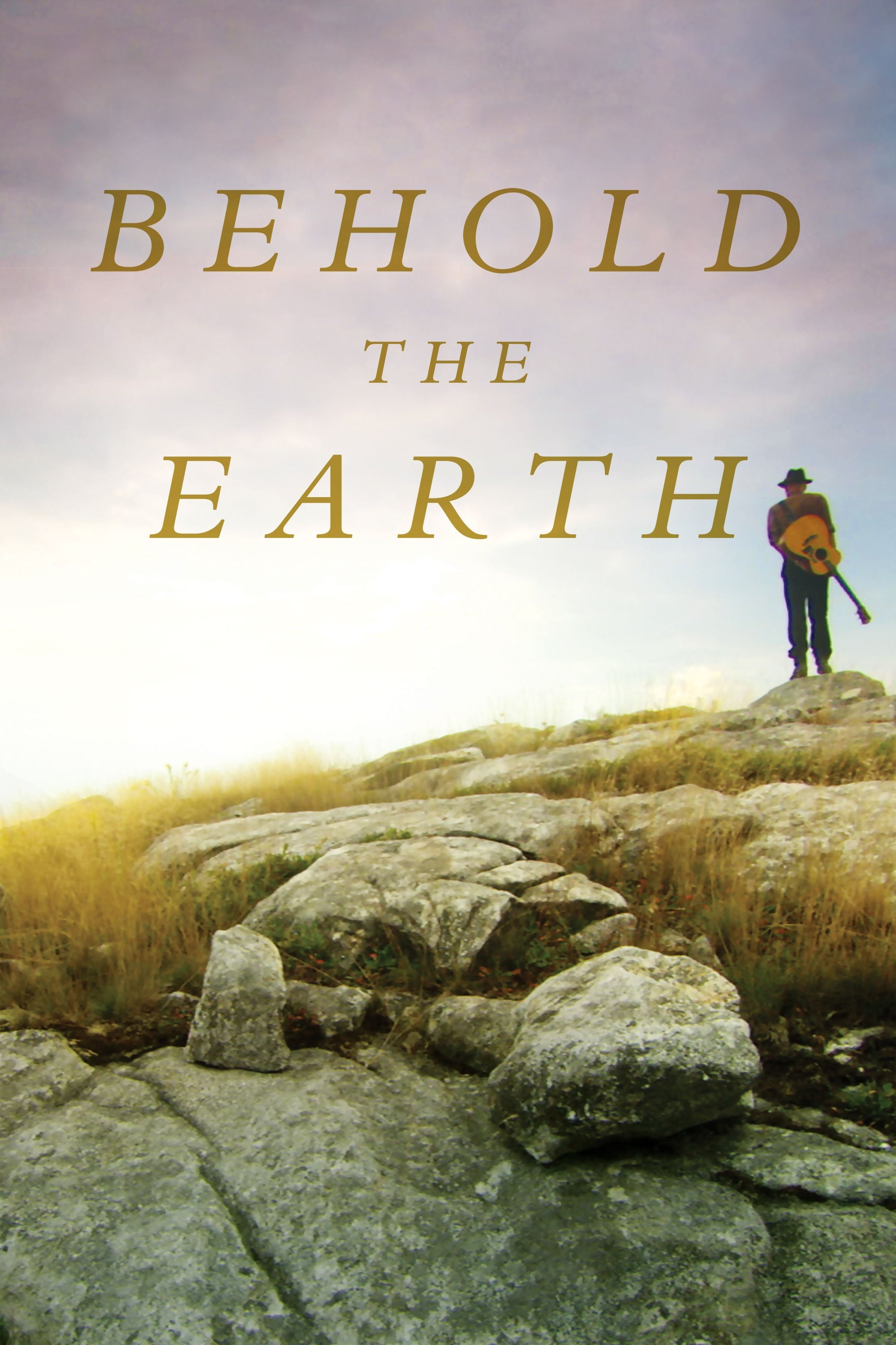 Behold the Earth (2017)