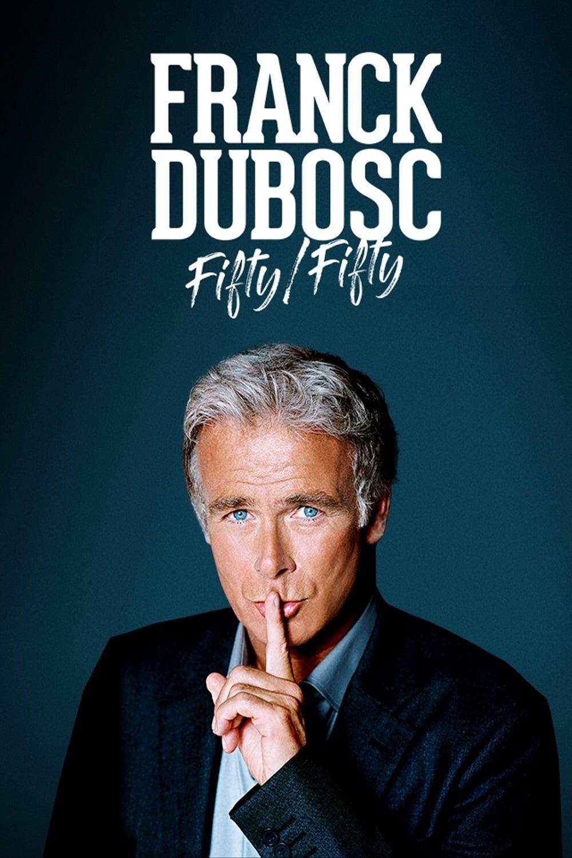 Franck Dubosc - Fifty / Fifty - 2020