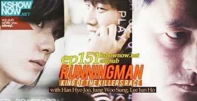 Running Man Season 1 :Episode 151  King of the Killers Race
