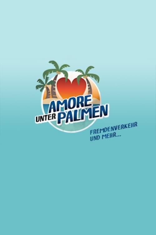 Amore unter Palmen - Fremdenverkehr und mehr (2019)
