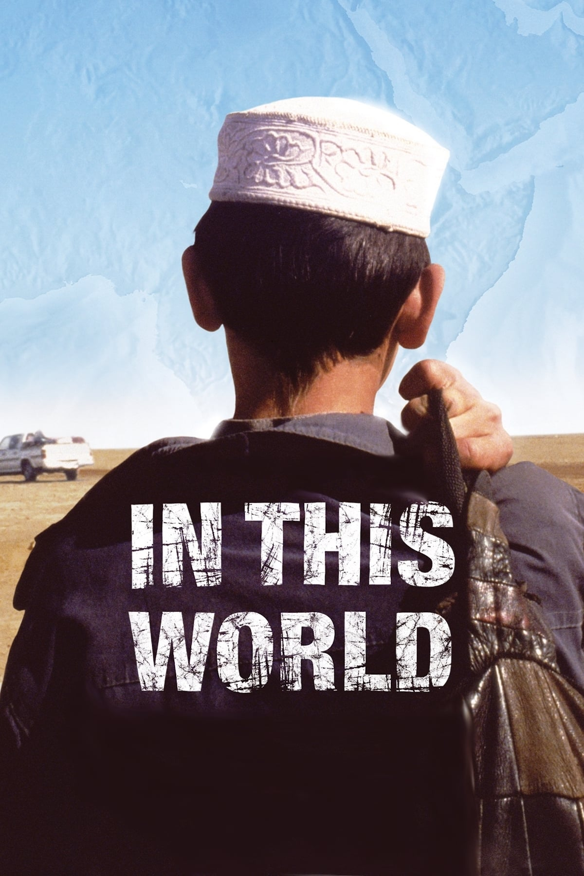 In This World (2002) DVDRip XviD [700 MB] | G-Drive