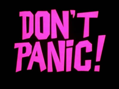 The Hitchhiker's Guide to the Galaxy Season 0 :Episode 2  Don't Panic!