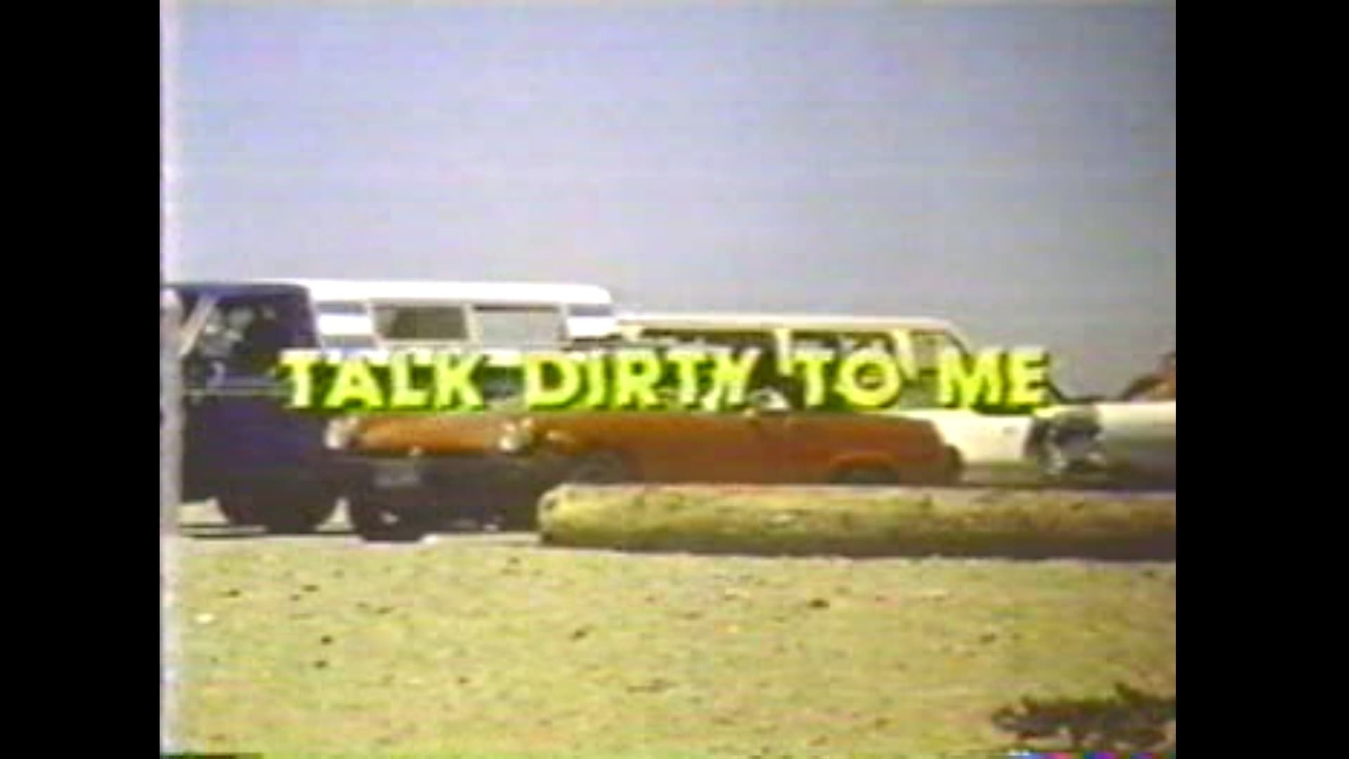 Talk Dirty To Me 1980