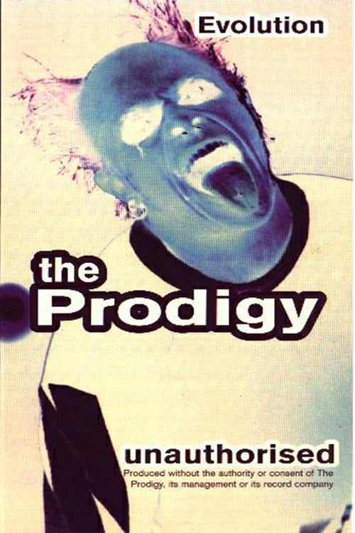 The Prodigy: Evolution - Unauthorised (1997)