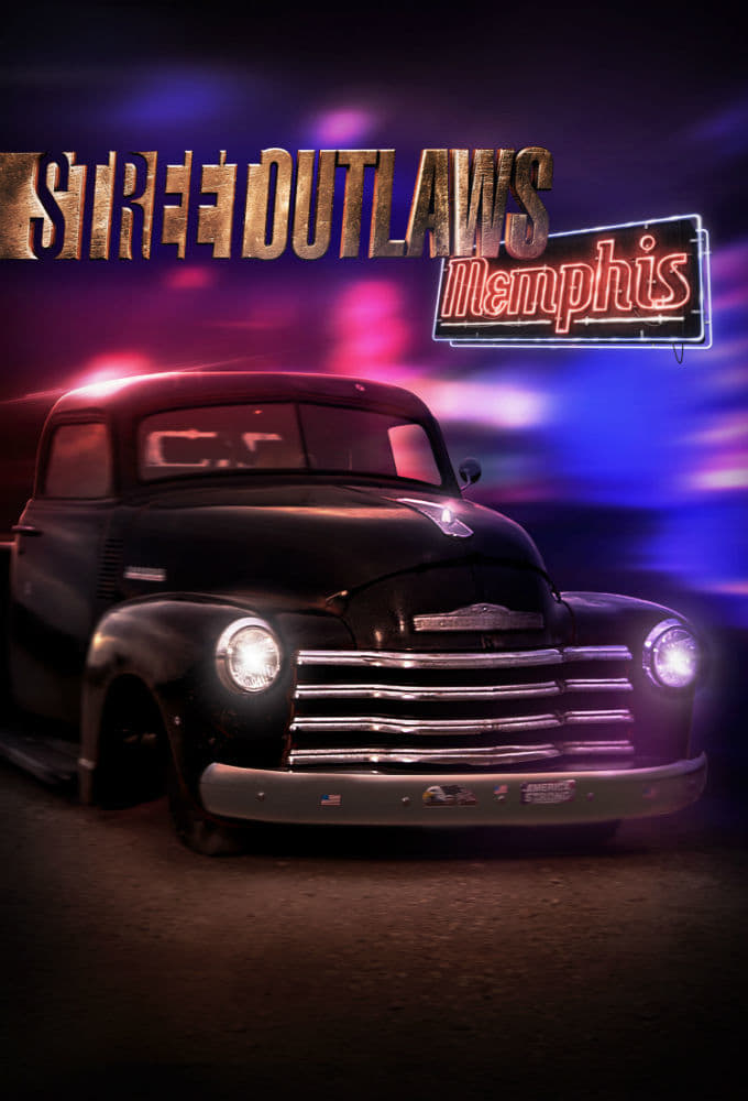 Street Outlaws: Memphis (2018)
