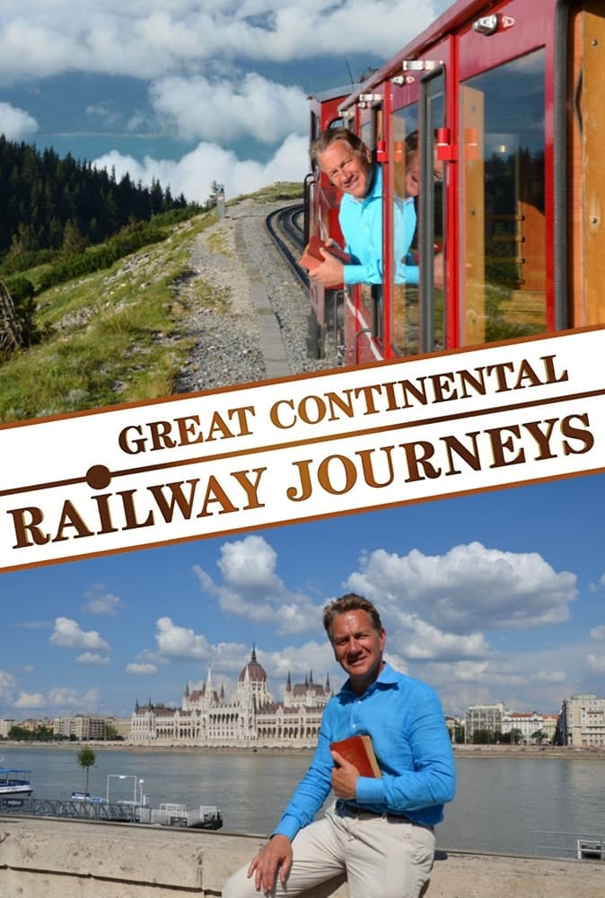 Great Continental Railway Journeys TV Shows About Europe