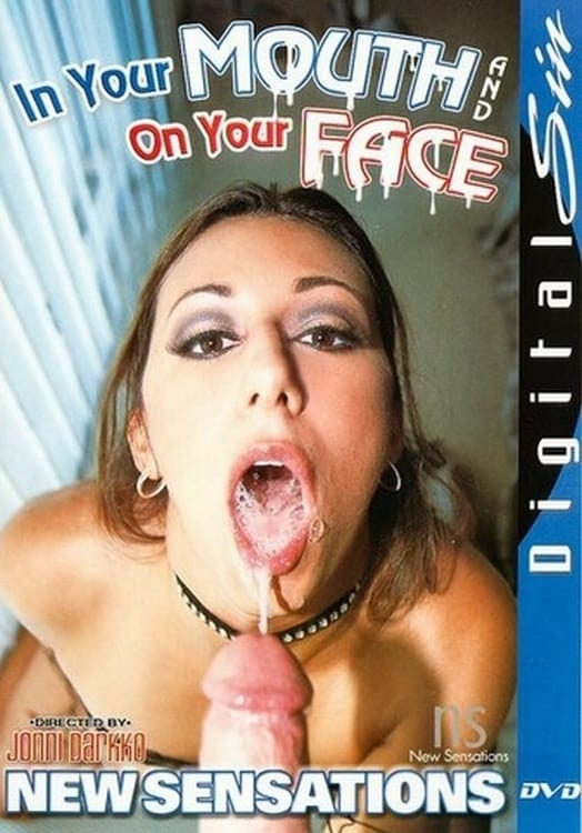 Ver In Your Mouth and on Your Face Online HD Español (2003)