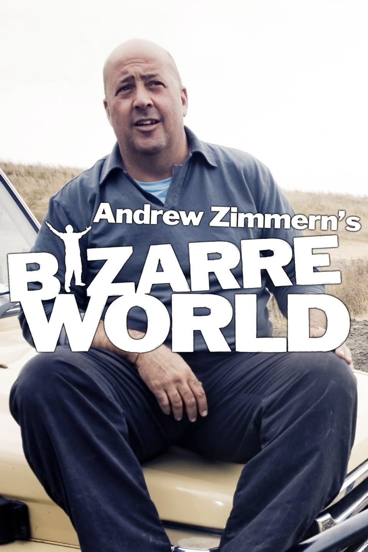 Andrew Zimmern's Bizarre World (2009)