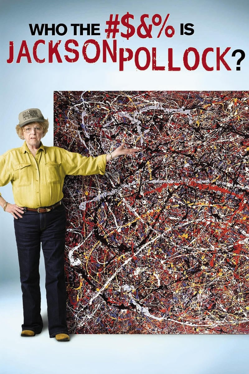 voir film Who the #$&% Is Jackson Pollock? streaming