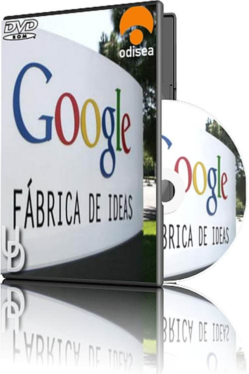 Google, la machine à penser (2007)