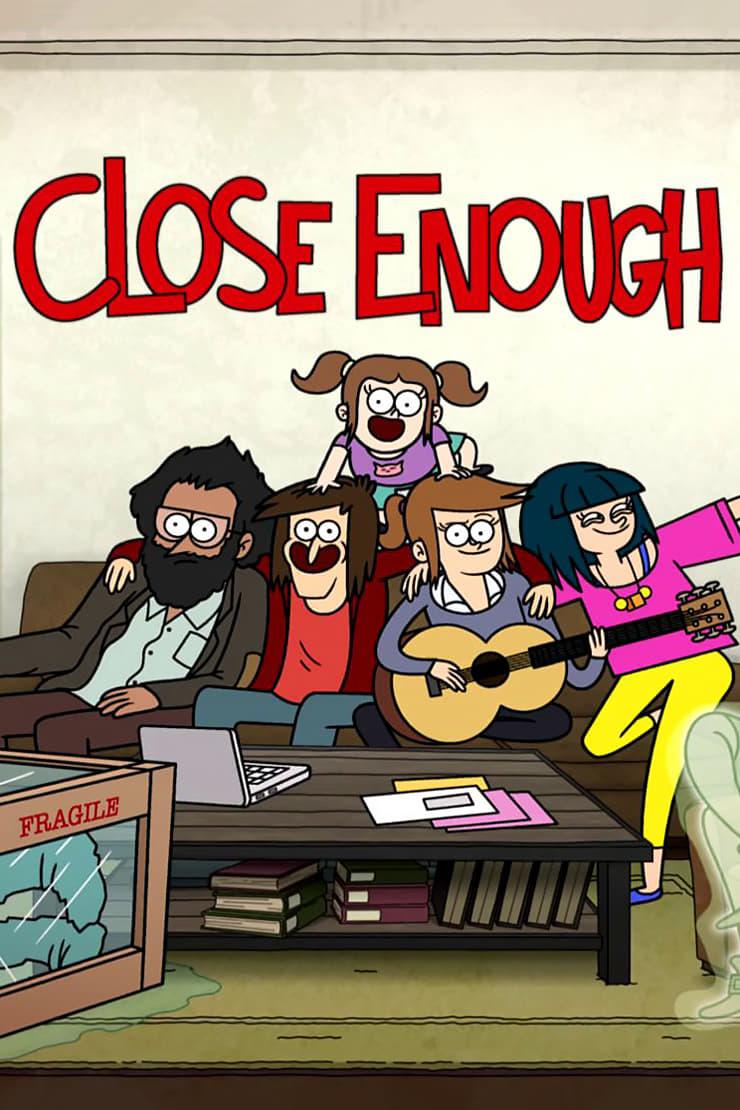 Close Enough Poster