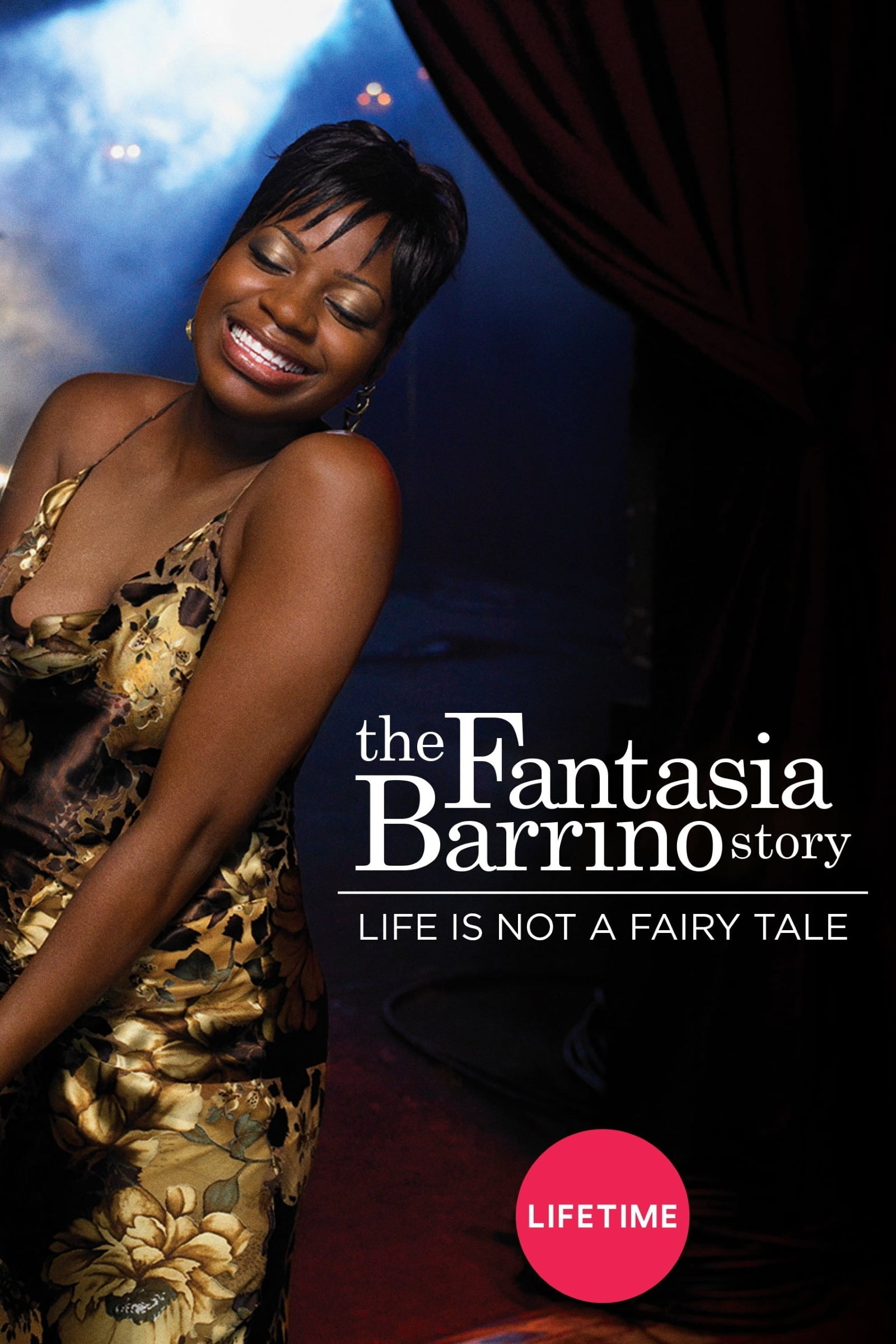 Life Is Not a Fairytale: The Fantasia Barrino Story (2006)