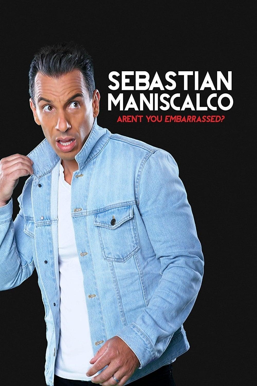 Sebastian Maniscalco: Aren't You Embarrassed? (2014)