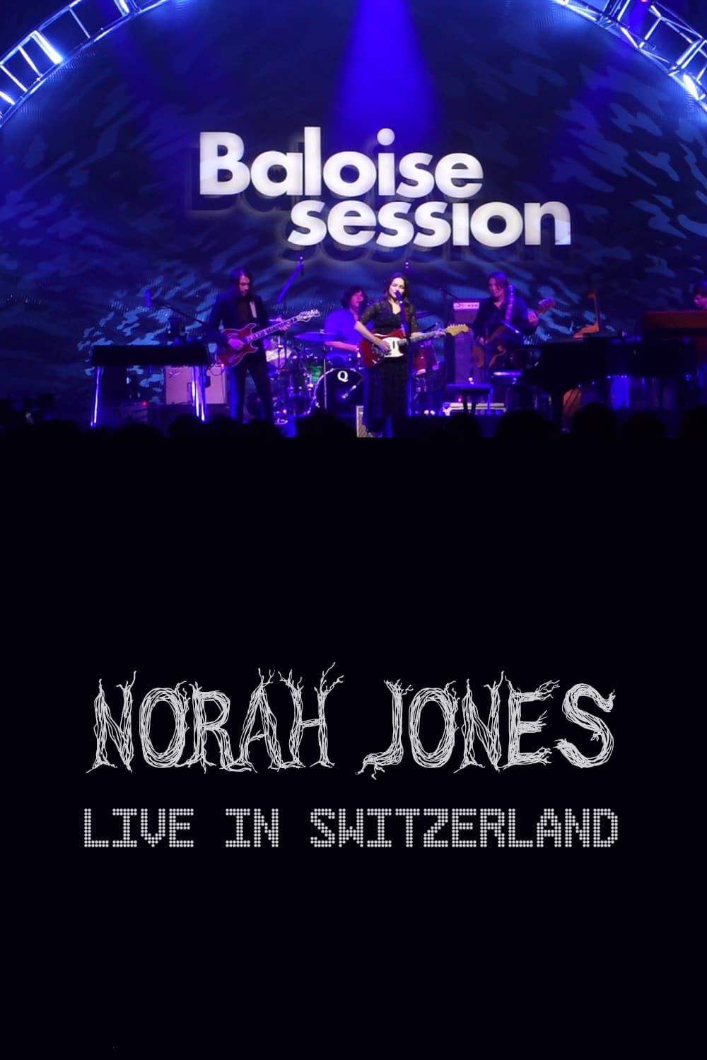 Norah Jones - Baloise Session (2016)