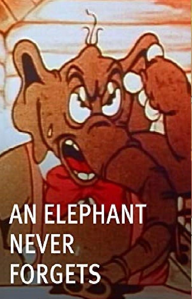 An Elephant Never Forgets (1935)