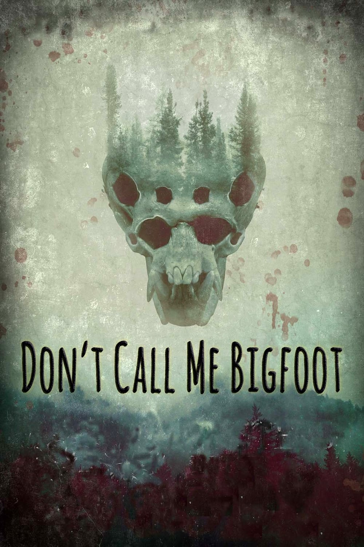 Don't Call Me Bigfoot on FREECABLE TV