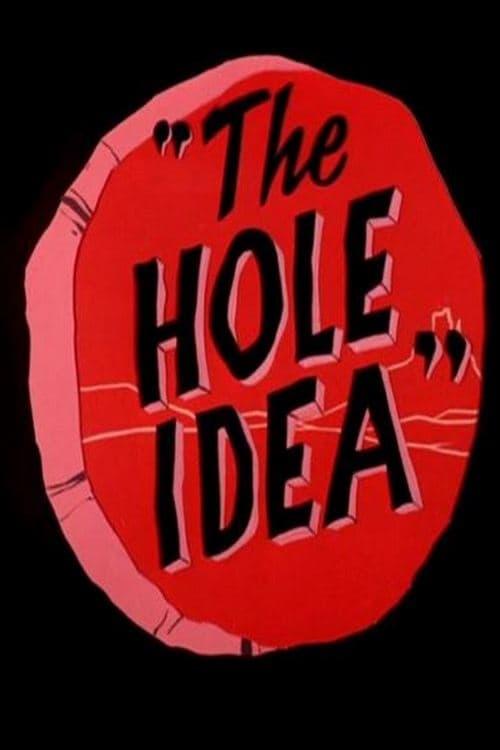 The Hole Idea (1955)
