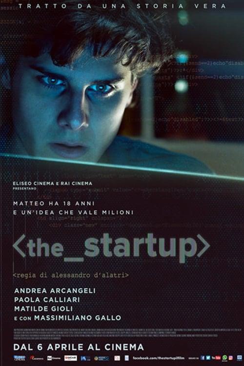 Ver The Startup: Accendi il tuo futuro Online HD Español (2016)