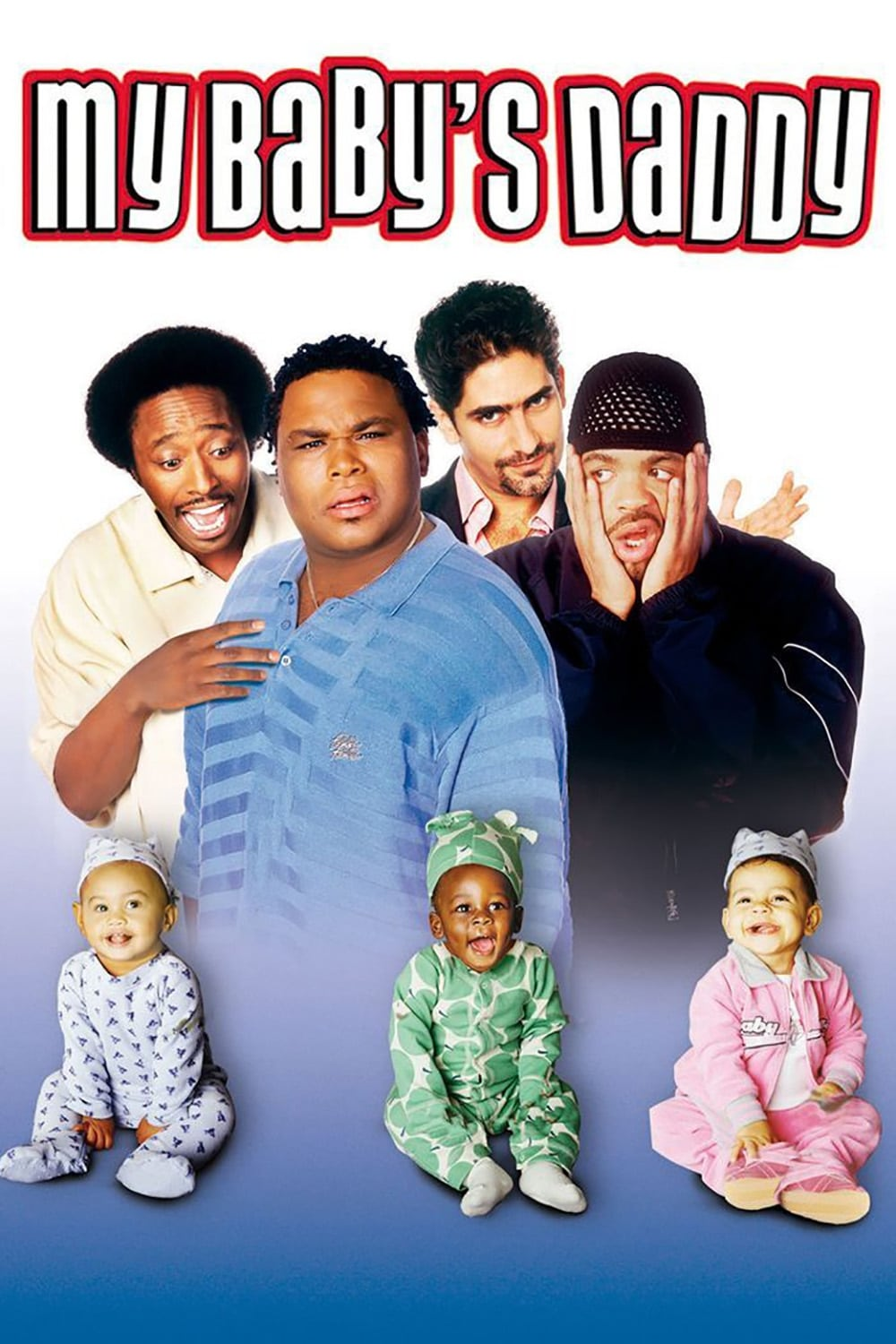 My Baby's Daddy (2004)