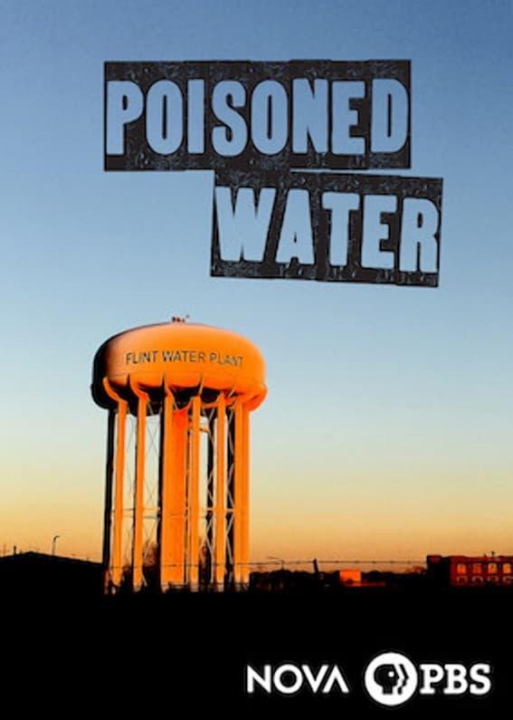NOVA: Poisoned Water (2017)