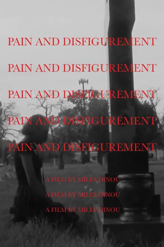 Pain and Disfigurement (1970)