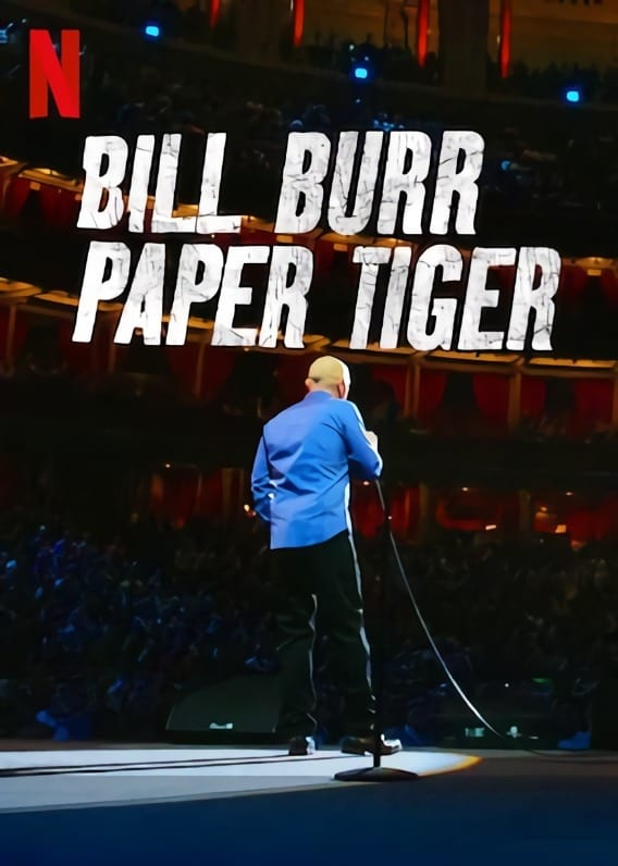 Watch Bill Burr: Paper Tiger 2019 Putlockers Watch free ...