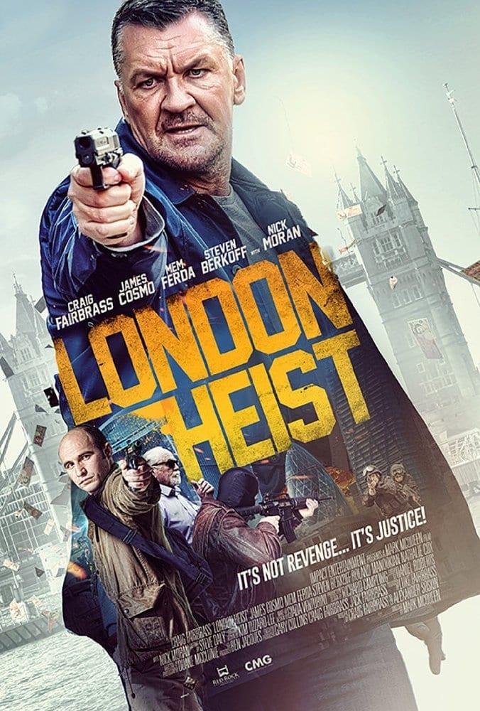 Apiplėšimas Londone / Gunned Down / London Heist (2017)