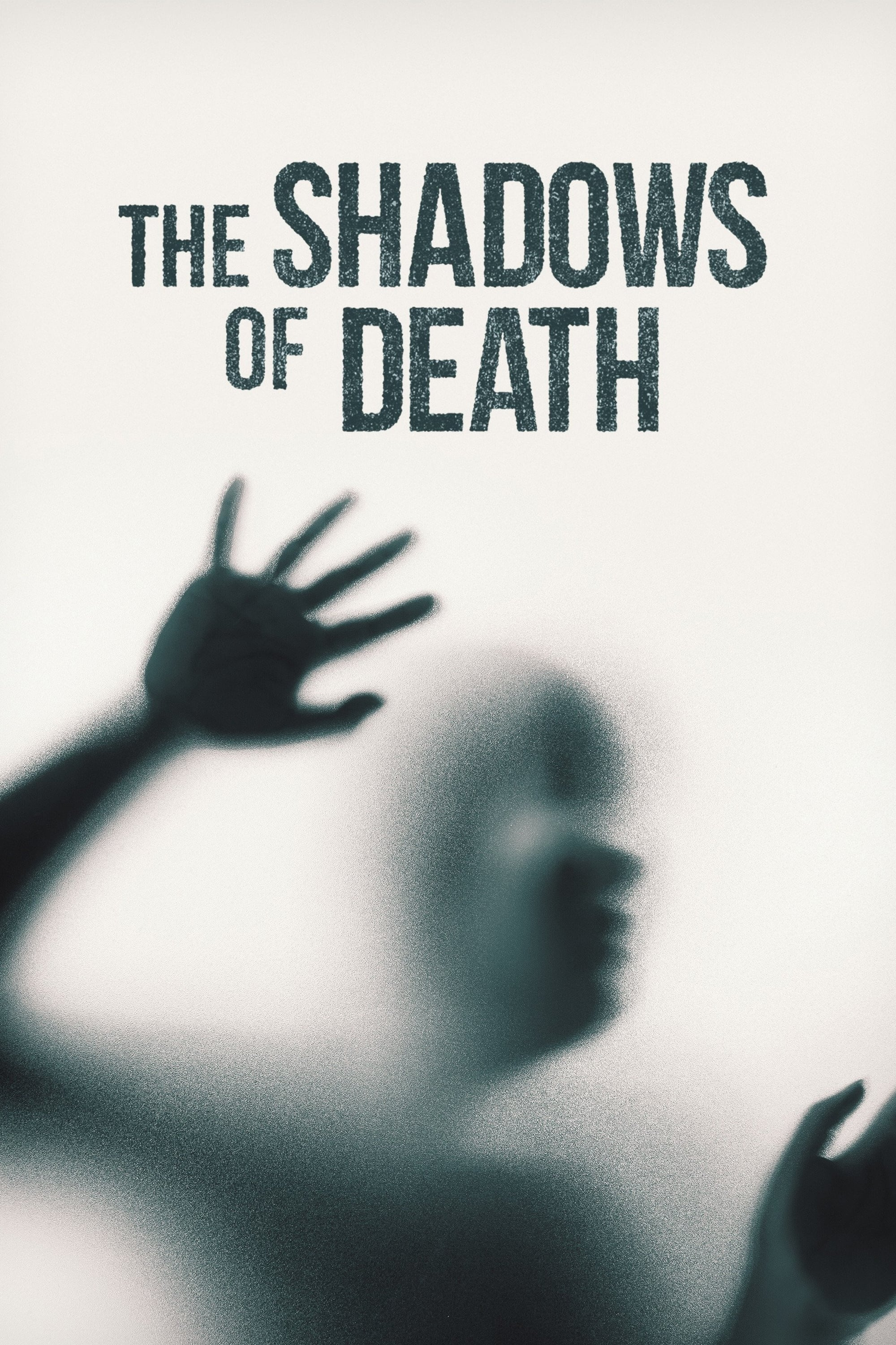 The Shadows of Death (2019)
