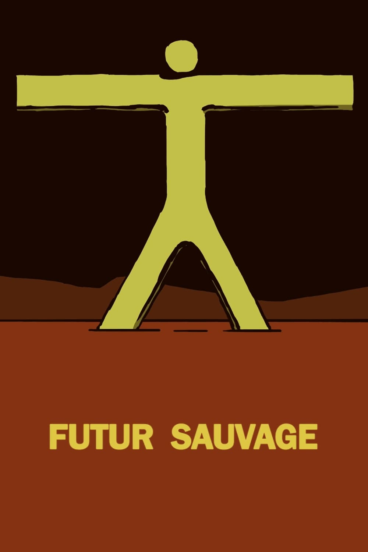 Futur Sauvage (2016)