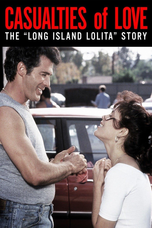 Casualties of Love: The Long Island Lolita Story (1993)