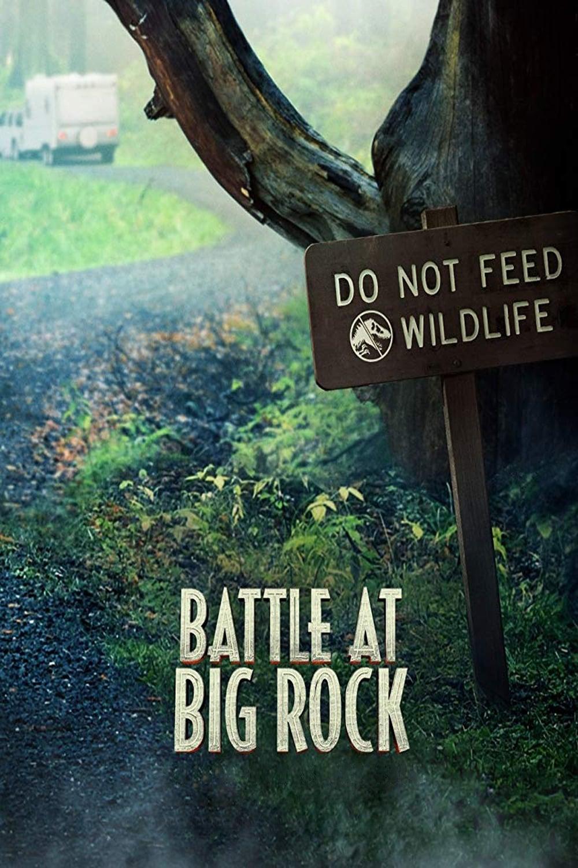 La batalla de Big Rock