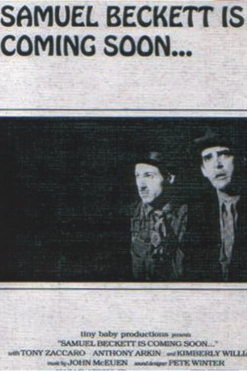 Samuel Beckett is Coming Soon (1993)