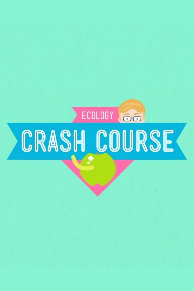 Crash Course Ecology TV Shows About Ecology