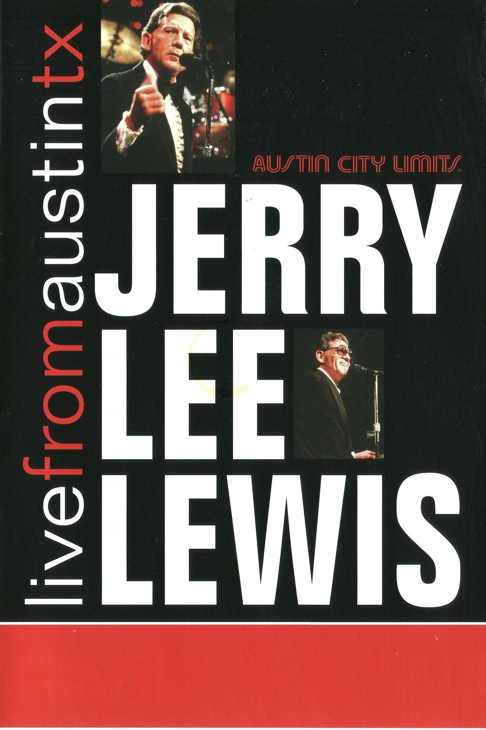 Jerry Lee Lewis: Live from Austin, Tx (2007)