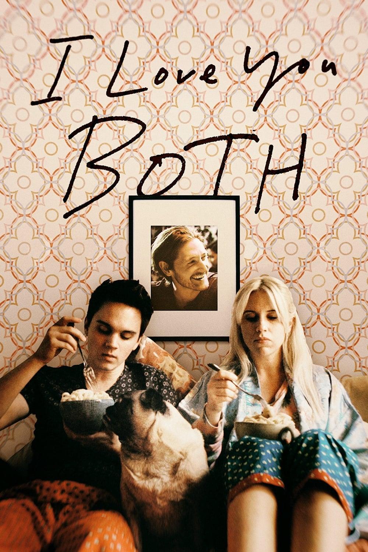 I Love You Both (2017)