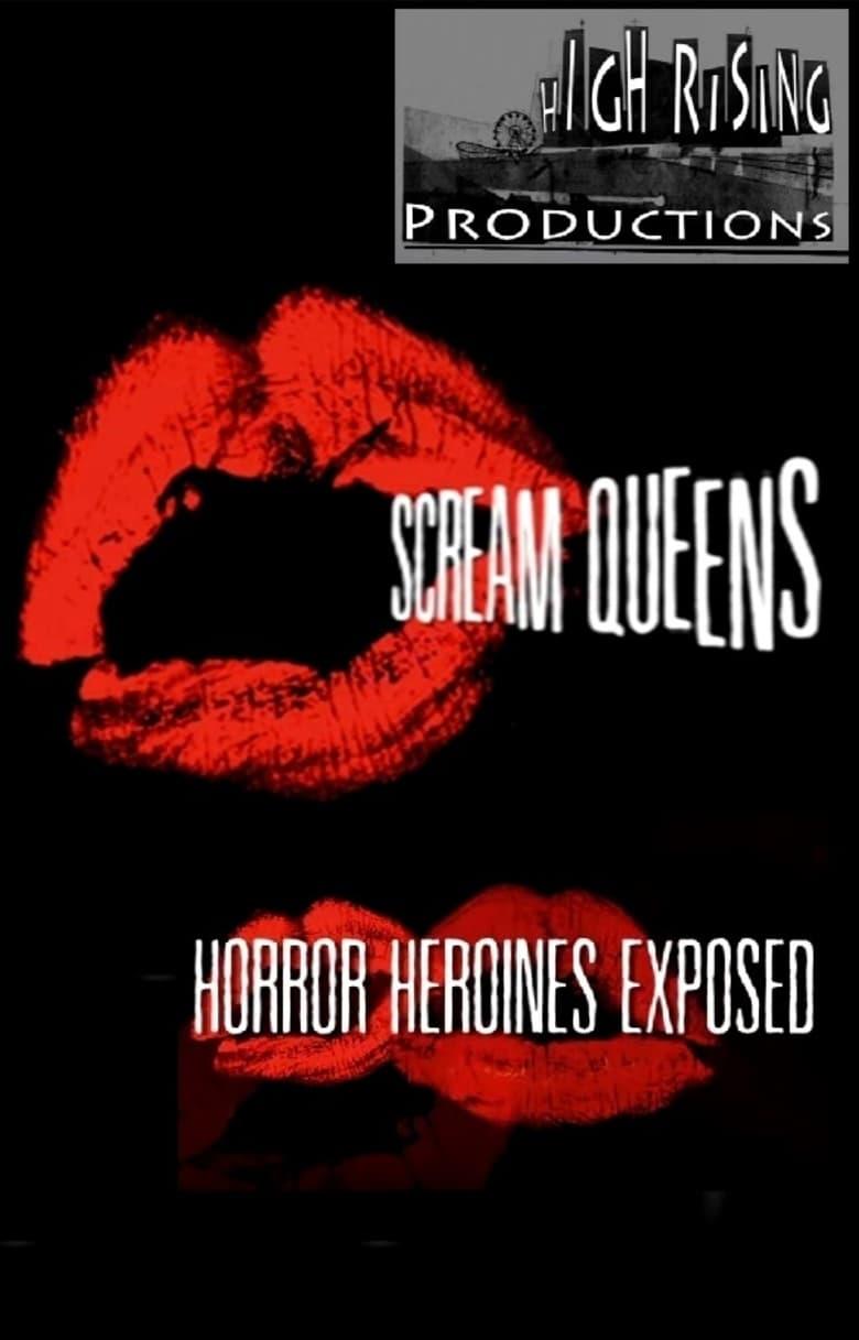 Scream Queens: Horror Heroines Exposed (2014)