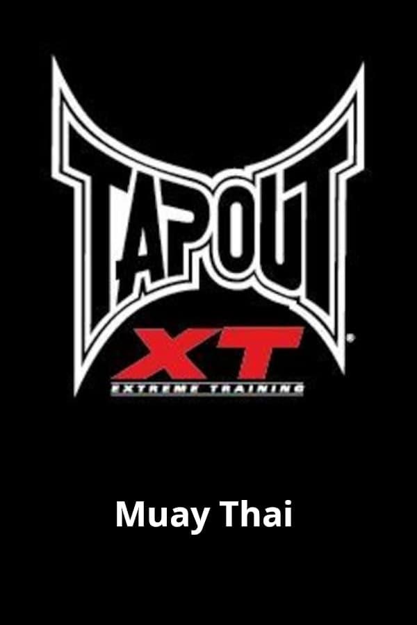 Tapout XT - Muay Thai (2012)