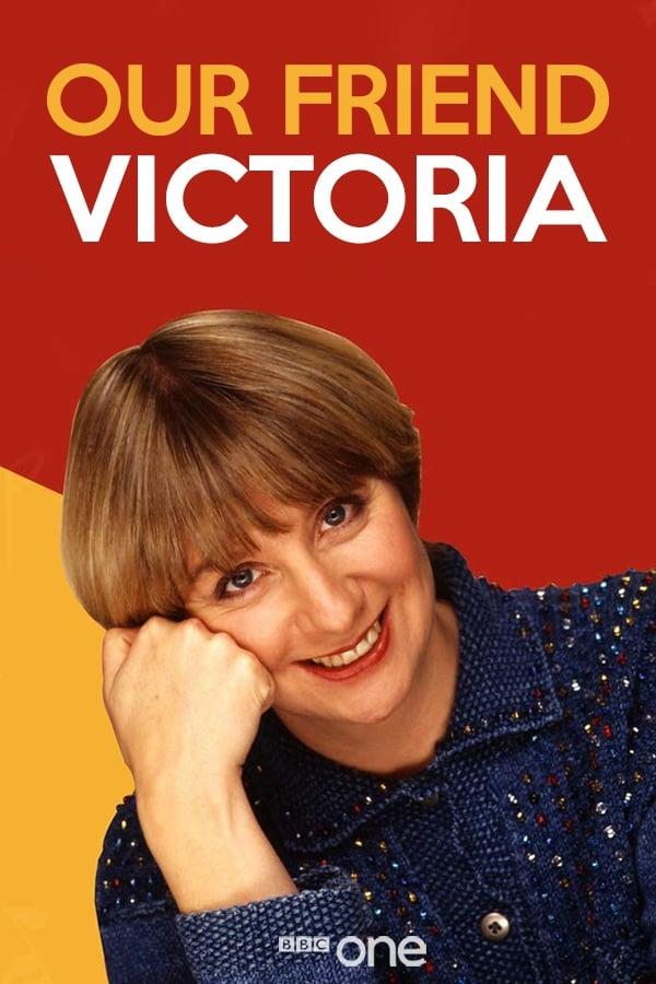 Our Friend Victoria (2017)