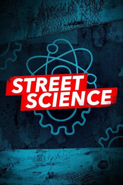Street Science TV Shows About Experiment