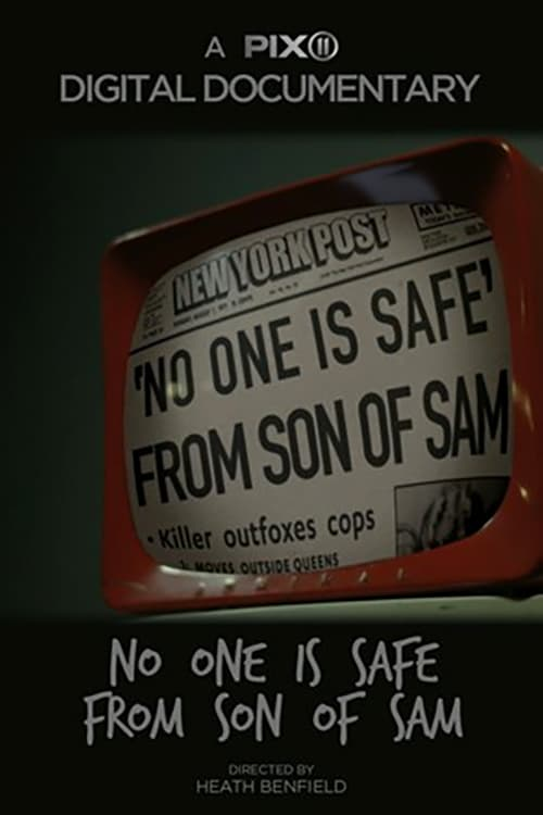 No One Is Safe From Son of Sam