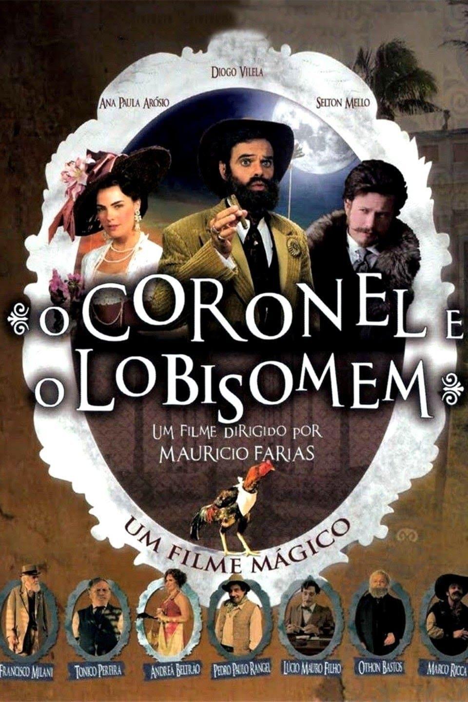 O Coronel e o Lobisomem Nacional