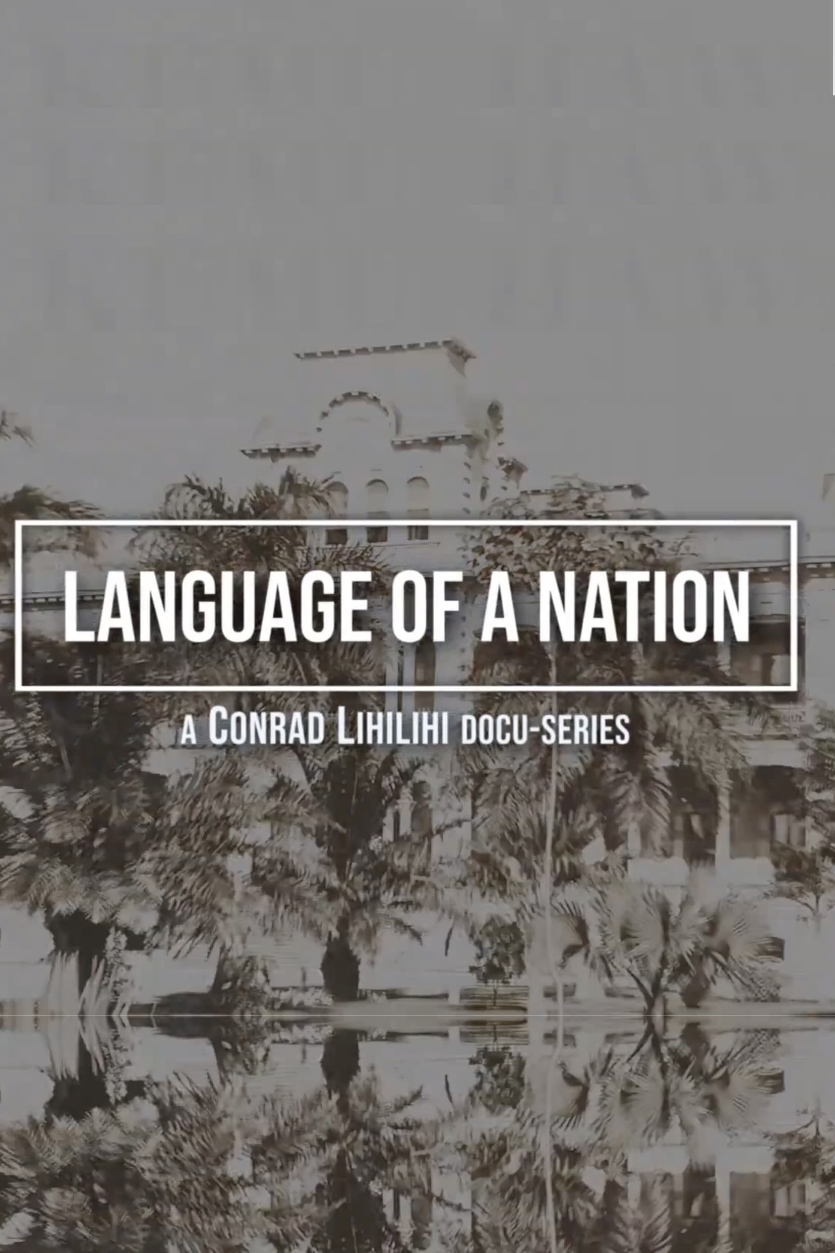 Language of a Nation TV Shows About Hawaii
