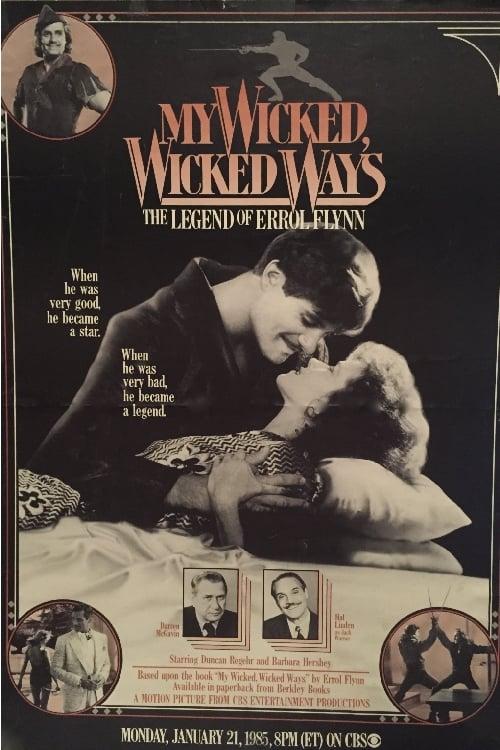 My Wicked, Wicked Ways... The Legend of Errol Flynn (1970)