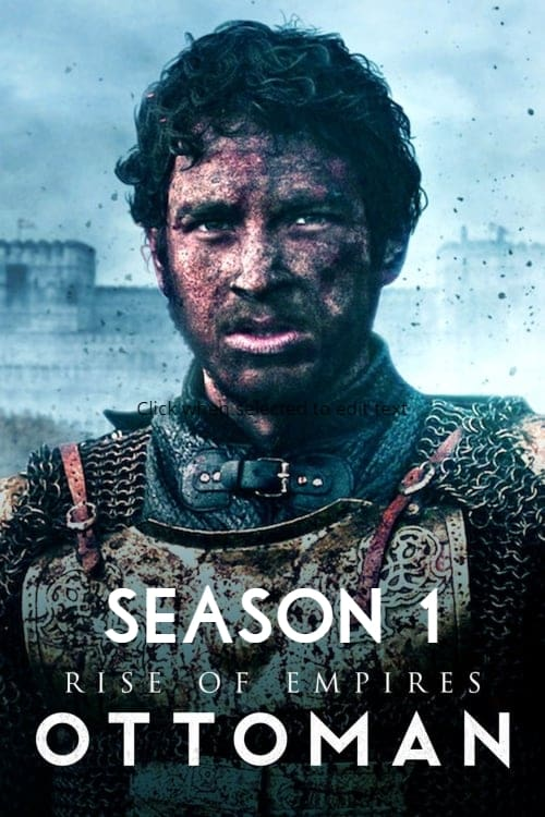 Rise of Empires: Ottoman Season 1