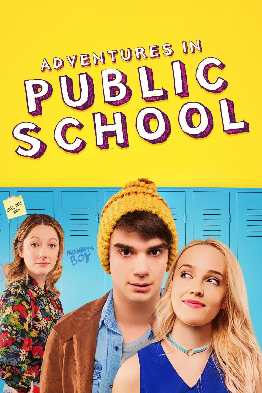 Xem Phim Cuộc Thám Hiểm Trong Trường Học - Adventures in Public School Full Vietsub | Thuyết Minh HD Online