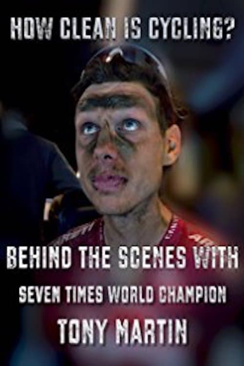 Ver How Clean is Cycling? Behind the scenes with seven times world champion Tony Martin Online HD Español ()