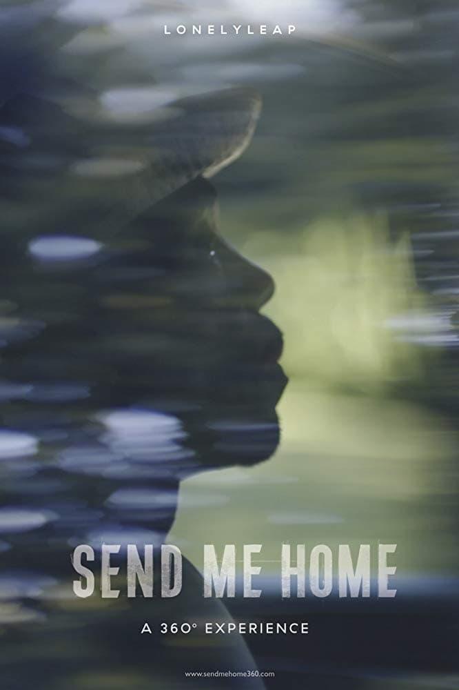 Send Me Home (2018)