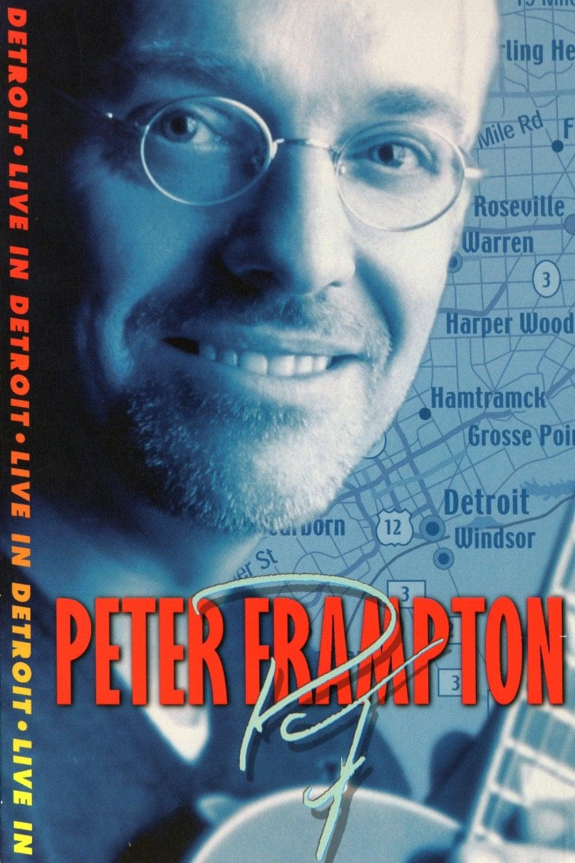 Peter Frampton: Live in Detroit (2013)