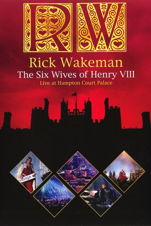 Rick Wakeman: The Six Wives Of Henry VIII (2009)