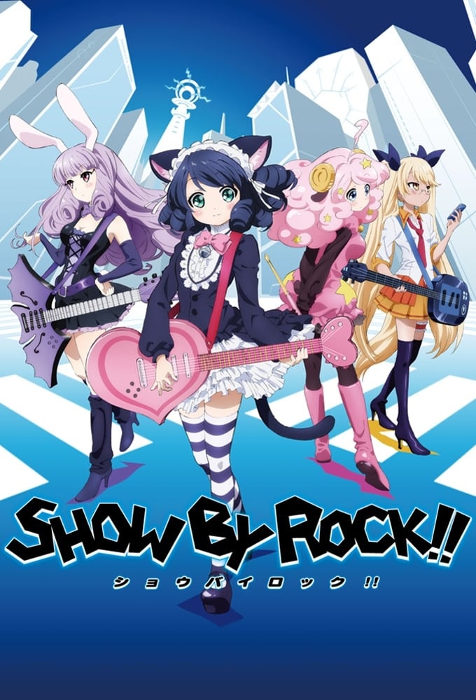 SHOW BY ROCK!! TV Shows About Anthropomorphism